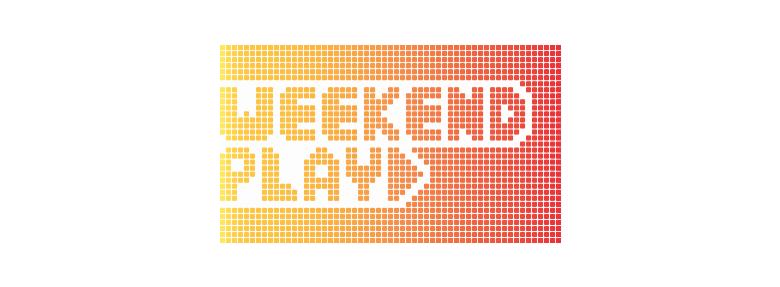 Weekend Play